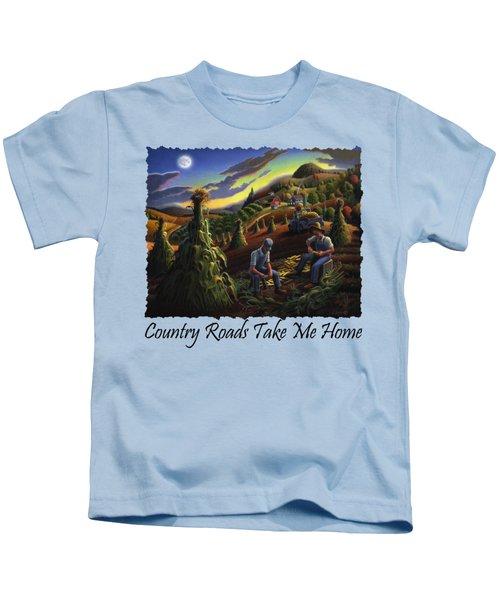 Country Roads Take Me Home T Shirt - Farmers Shucking Corn - Farm Landscape Kids T-Shirt