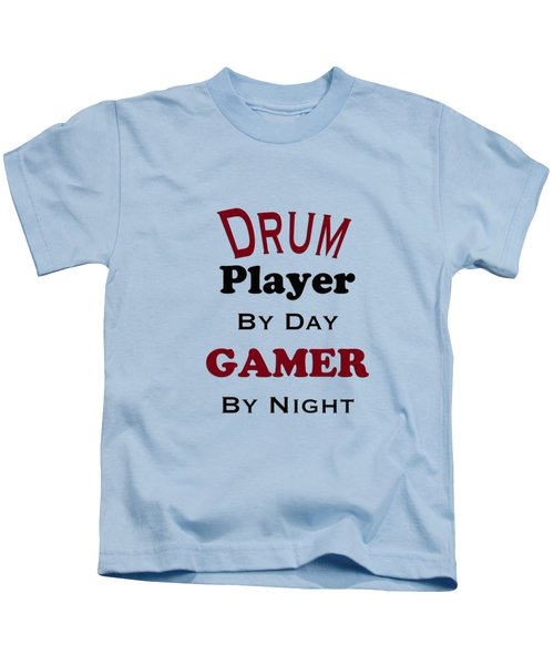 Drum Player By Day Gamer By Night 5625.02 Kids T-Shirt by M K  Miller