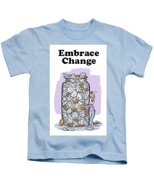 Embrace Change Kids T-Shirt