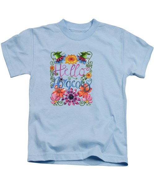 Hello Gorgeous Plus Kids T-Shirt by Shelley Wallace Ylst
