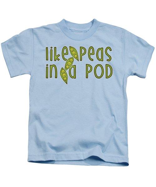 Like Peas In A Pod Kids T-Shirt