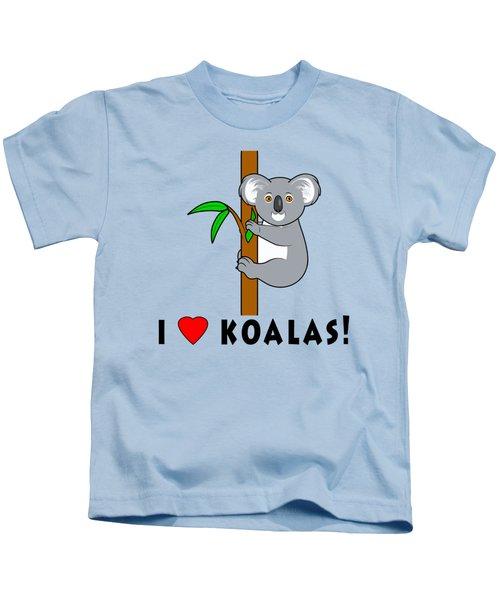I Love Koalas Kids T-Shirt by A
