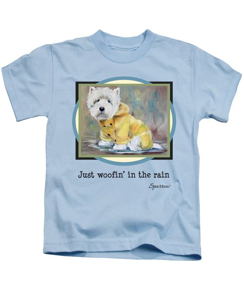 Just Woofin' In The Rain Kids T-Shirt
