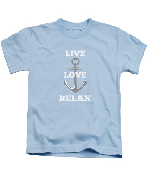 Live Love Relax - Customizable Color Kids T-Shirt