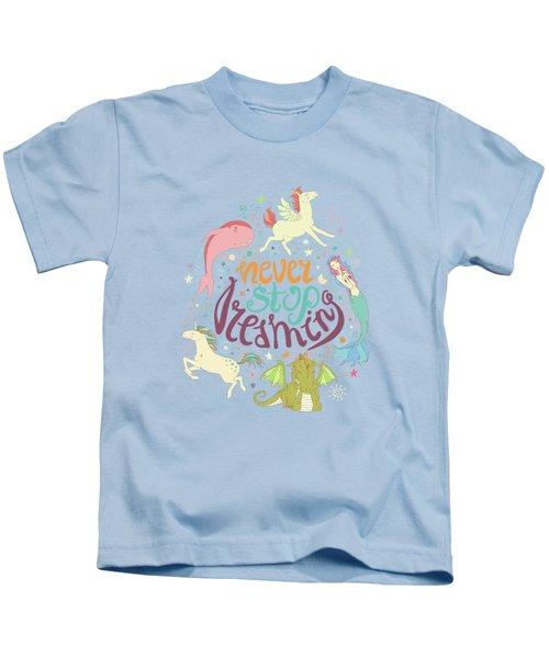 Never Stop Dreaming Kids T-Shirt