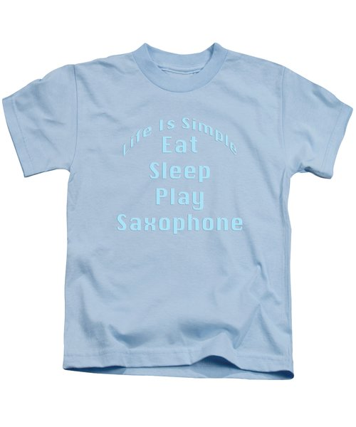 Saxophone Eat Sleep Play Saxophone 5516.02 Kids T-Shirt
