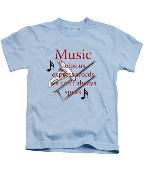 Trombone Music Expresses Words Kids T-Shirt by M K  Miller