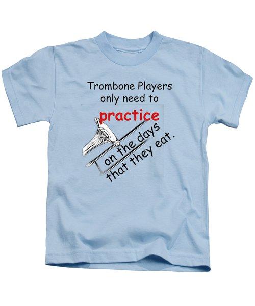 Trombones Practice When They Eat Kids T-Shirt by M K  Miller