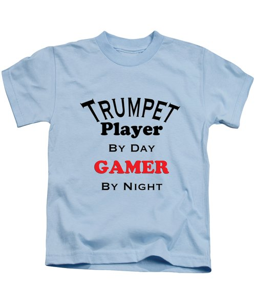 Trumpet Player By Day Gamer By Night 5628.02 Kids T-Shirt by M K  Miller