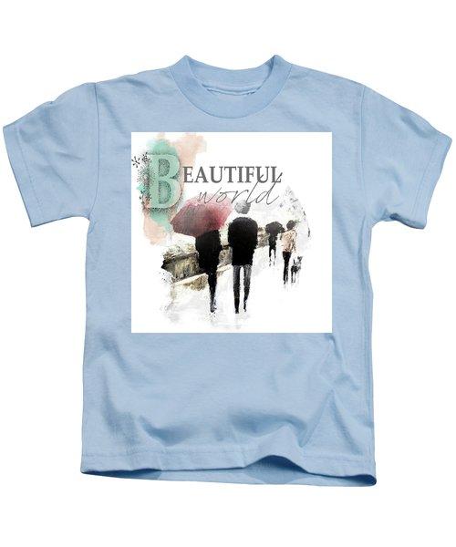 A Beautiful World Part1 Kids T-Shirt