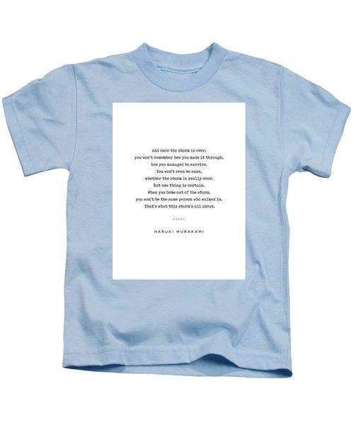 Haruki Murakami Quote 01 - Typewriter Quote - Minimal, Modern, Classy, Sophisticated Art Prints Kids T-Shirt