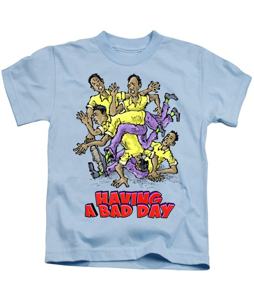 Having A Bad Day Kids T-Shirt