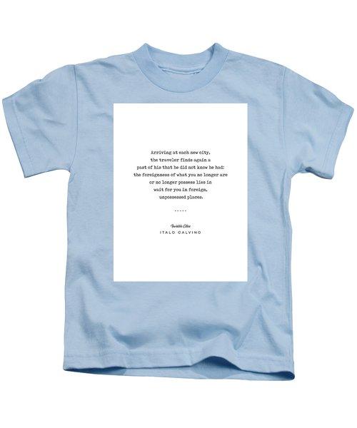 Italo Calvino Quote 01 - Typewriter Quote - Minimal, Modern, Classy, Sophisticated Art Prints Kids T-Shirt