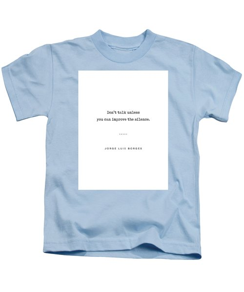 Jorge Luis Borges Quote 04 - Typewriter Quote - Minimal, Modern, Classy, Sophisticated Art Prints Kids T-Shirt