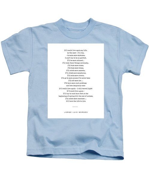 Jorge Luis Borges Quote 05 - Typewriter Quote - Minimal, Modern, Classy, Sophisticated Art Prints Kids T-Shirt