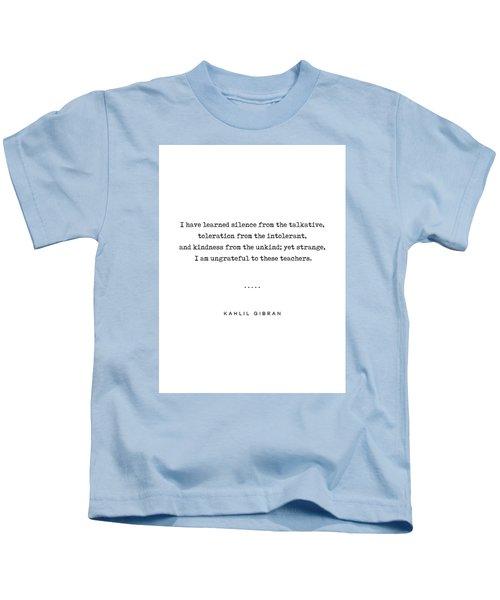 Kahlil Gibran Quote 02 - Typewriter Quote - Minimal, Modern, Classy, Sophisticated Art Prints Kids T-Shirt