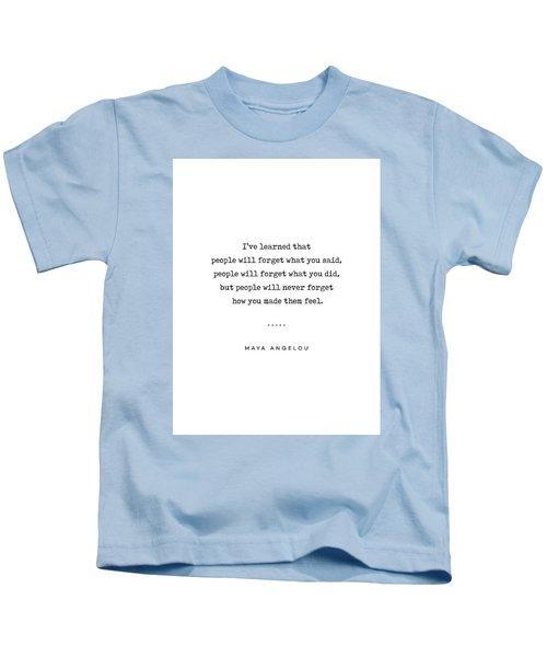 Maya Angelou Quote 01 - Typewriter Quote - Minimal, Modern, Classy, Sophisticated Art Prints Kids T-Shirt