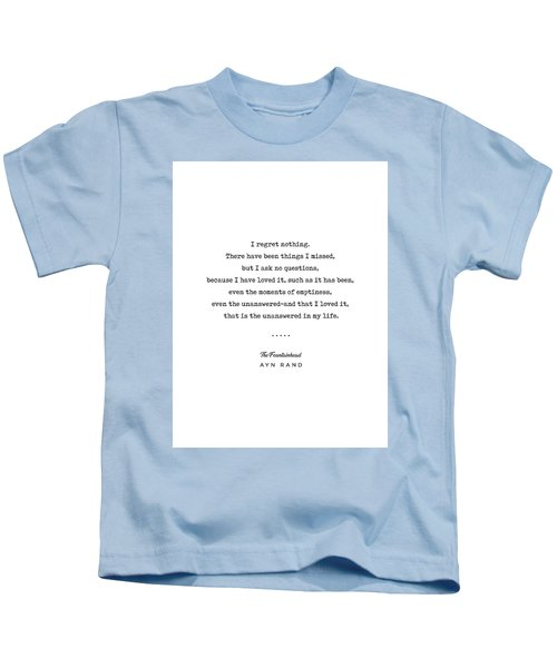 Minimal Ayn Rand Quote 03- The Fountainhead - Modern, Classy, Sophisticated Art Prints For Interiors Kids T-Shirt
