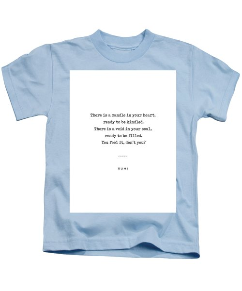 Rumi Quote On Life 11 - Minimal, Sophisticated, Modern, Classy Typewriter Print - Void In Your Soul Kids T-Shirt