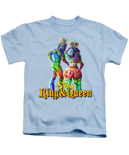 Slay King And Queen Kids T-Shirt
