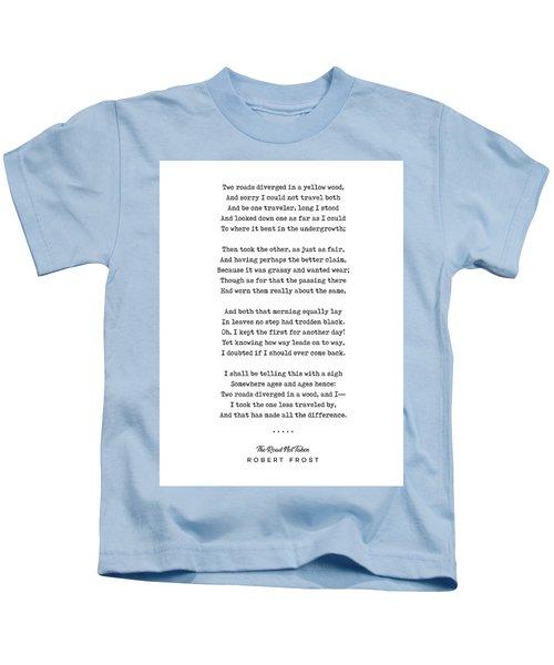 The Road Not Taken - Robert Frost Poem - Minimal, Sophisticated, Modern, Classy Typewriter Print Kids T-Shirt