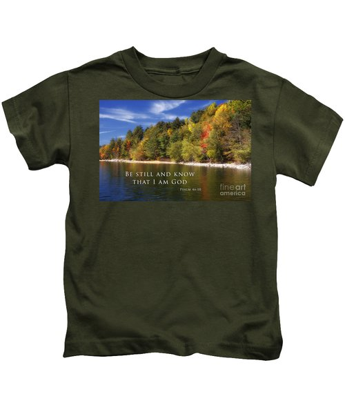 Be Still And Know That I Am God Kids T-Shirt