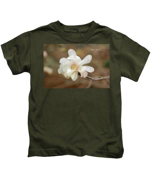 Be Still Kids T-Shirt