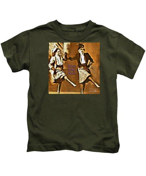 Dance Baby Dance Kids T-Shirt