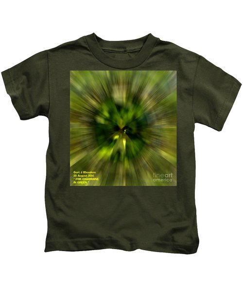 For Charmaine In Green H A Kids T-Shirt