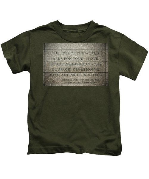 Quote Of Eisenhower In Normandy American Cemetery And Memorial Kids T-Shirt