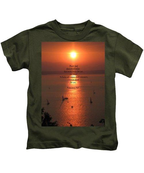 Romans 5 8 Kids T-Shirt