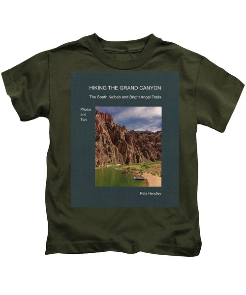 Hiking The Grand Canyon The South Kaibab And Bright Angel Trails Photos And Tips Kids T-Shirt