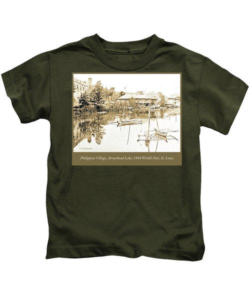 Arrow Head Lake, Philippine Village, 1904 Worlds Fair, Vintage P Kids T-Shirt