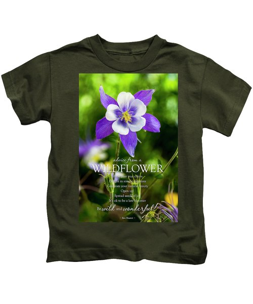 Advice From A Wildflower Columbine Kids T-Shirt