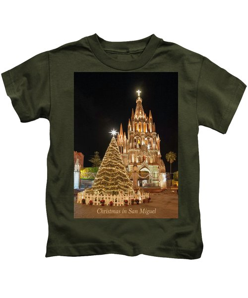 Christmas In San Miguel Kids T-Shirt