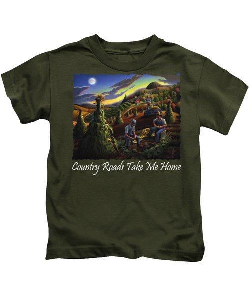 Country Roads Take Me Home T Shirt - Farmers Shucking Corn - Farm Landscape 2 Kids T-Shirt