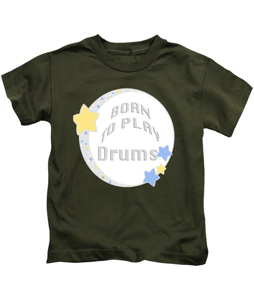 Drum Born To Play Drum 5673.02 Kids T-Shirt by M K  Miller