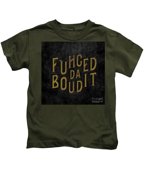 Goldblack Fuhgeddaboudit Kids T-Shirt