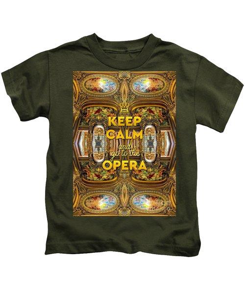 Keep Calm And Go To The Opera Garnier Grand Foyer Paris Kids T-Shirt