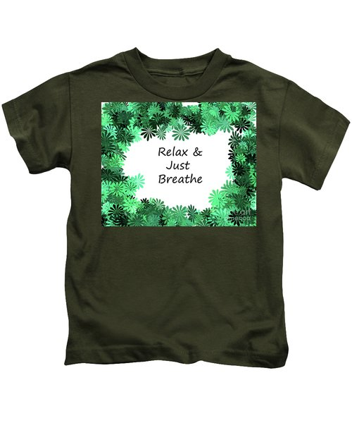 Relax And Breathe Kids T-Shirt