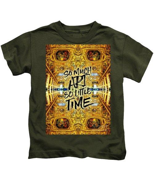 So Much Art So Little Time Apollo Gallery Louvre Paris Kids T-Shirt