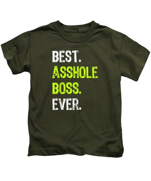 Best Asshole Boss Ever Funny Boss's Day Gift T-shirt Kids T-Shirt