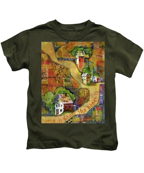 Home Is Where The Heart Is Kids T-Shirt