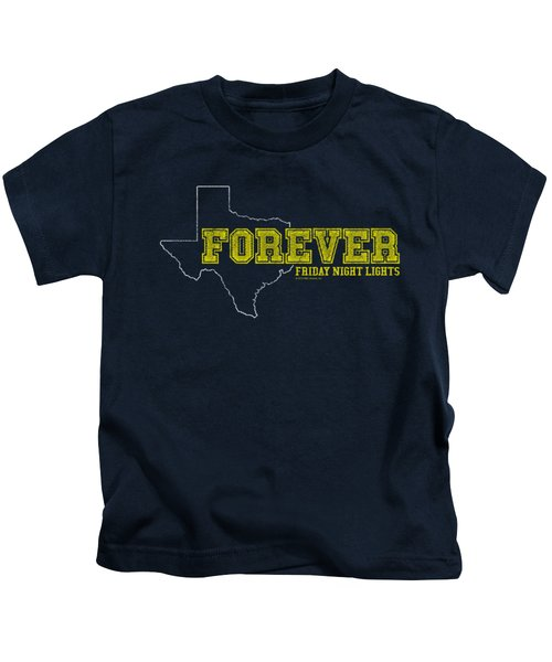 Friday Night Lights - Texas Forever Kids T-Shirt