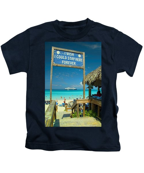 I Wish I Could Stay Here Forever Kids T-Shirt