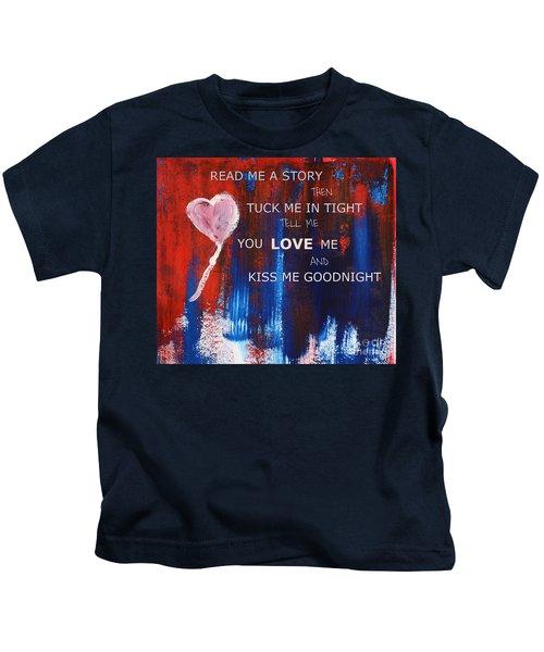 Kiss Me Goodnight Kids T-Shirt