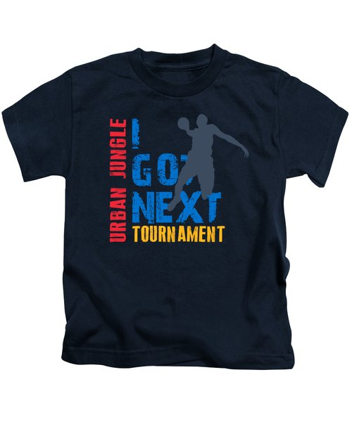 Basketball I Got Next 3 Kids T-Shirt