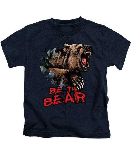 Be The Bear Kids T-Shirt