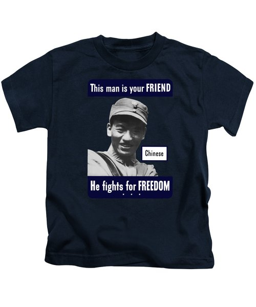 Chinese - This Man Is Your Friend - Ww2 Kids T-Shirt