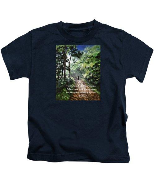 It's Your Road Kids T-Shirt